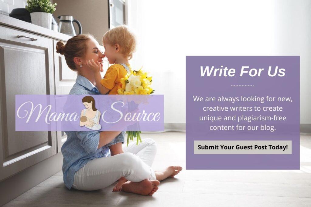 Write For Us - Mama SourceWrite For Us - Mama Source